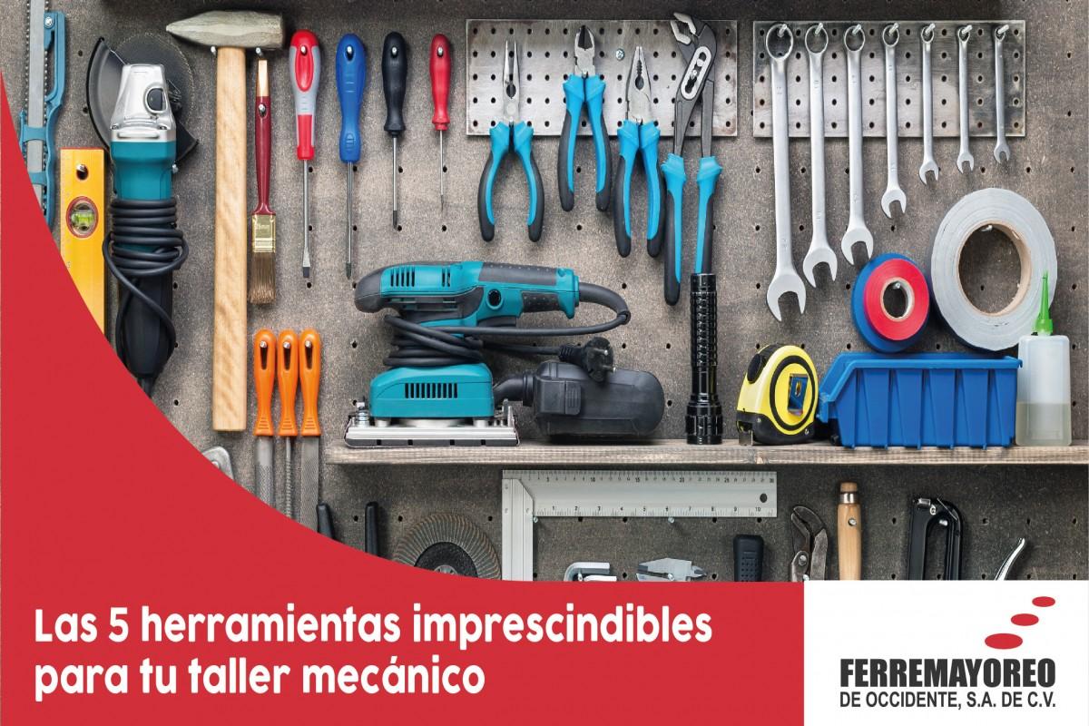 5 herramientas imprescindibles para tu taller mecánico