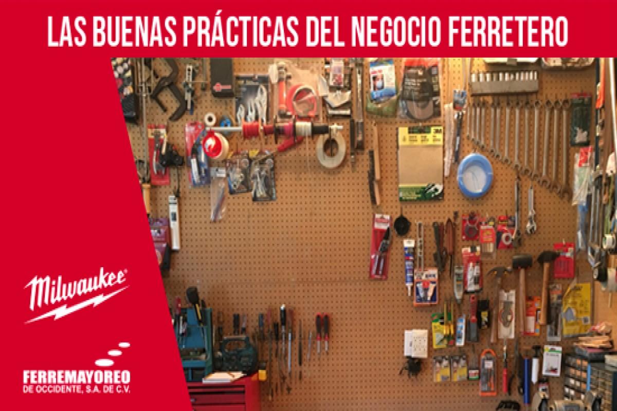Las buenas prácticas del negocio de ferretería